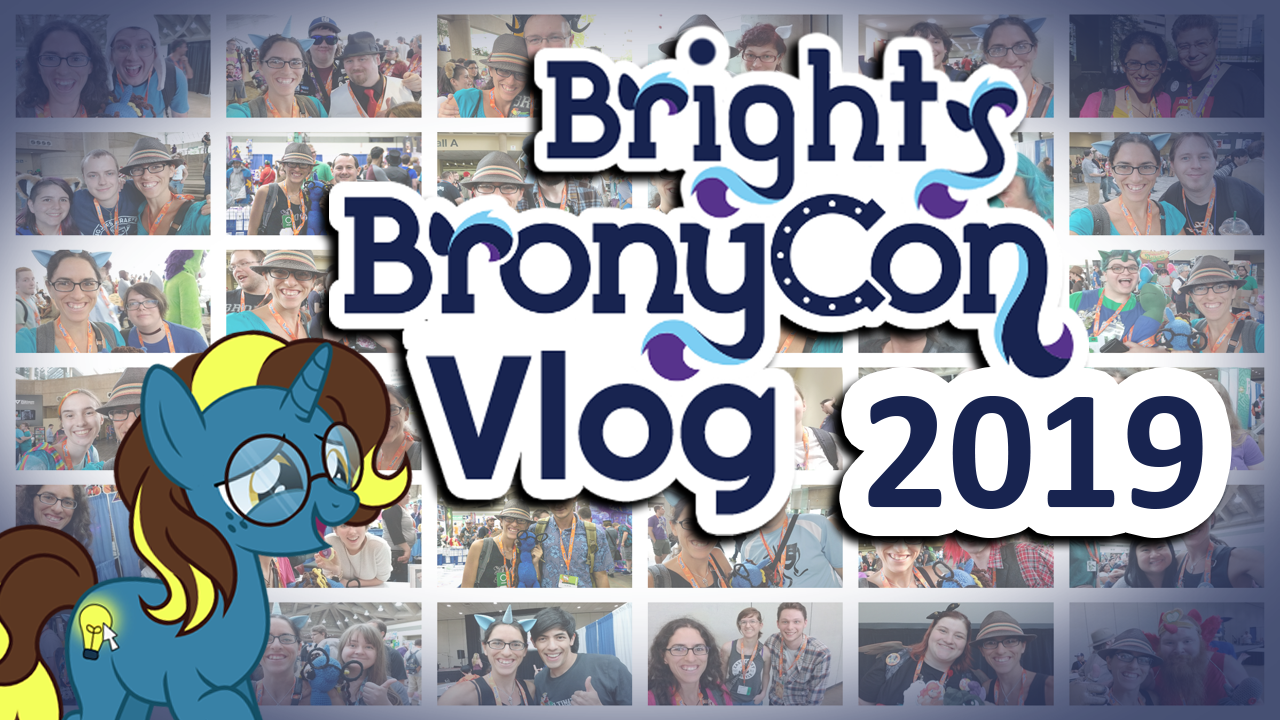 Bright Idea's trip to brony con 2019