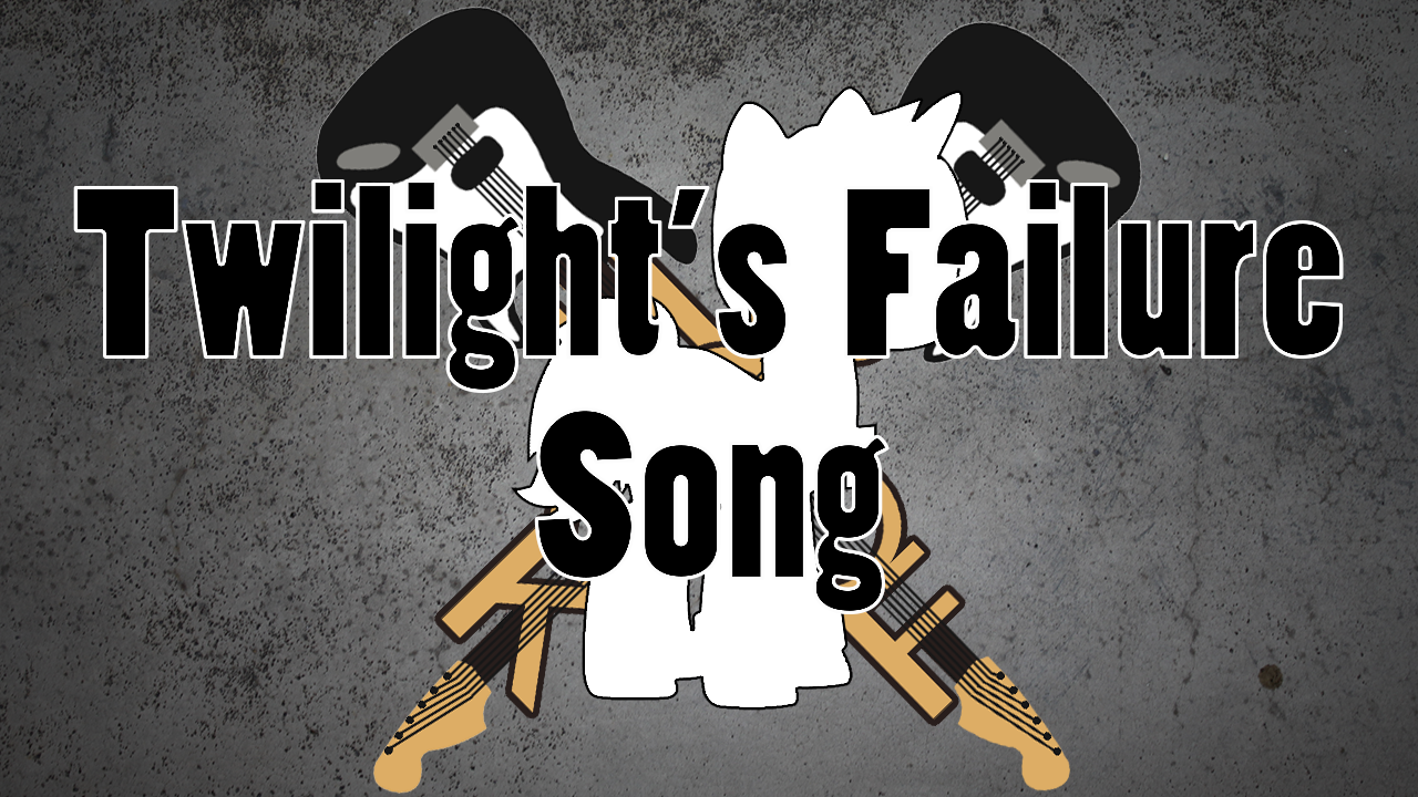 Hoof Rock: Twilight's Failure Song