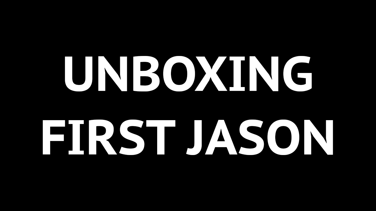 Unboxing First Jason