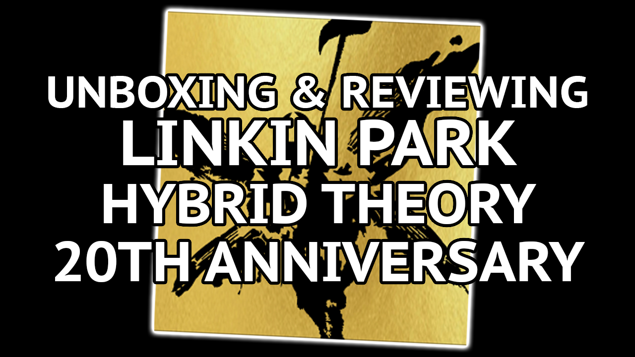 Unboxing linkinPark