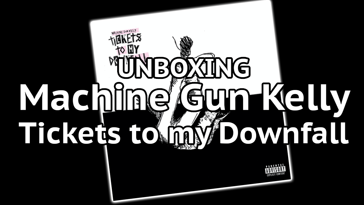 Unboxing MGK Tickets to my Downfall